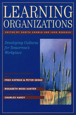 Learning Organizations: Developing Cultures For Tomorrow'S Workplace (Corporate Leadership)