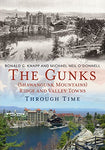 The Gunks (Shawangunk Mountains) Ridge And Valley Towns Through Time (America Through Time)
