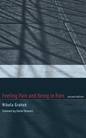 Feeling Pain And Being In Pain (Mit Press)