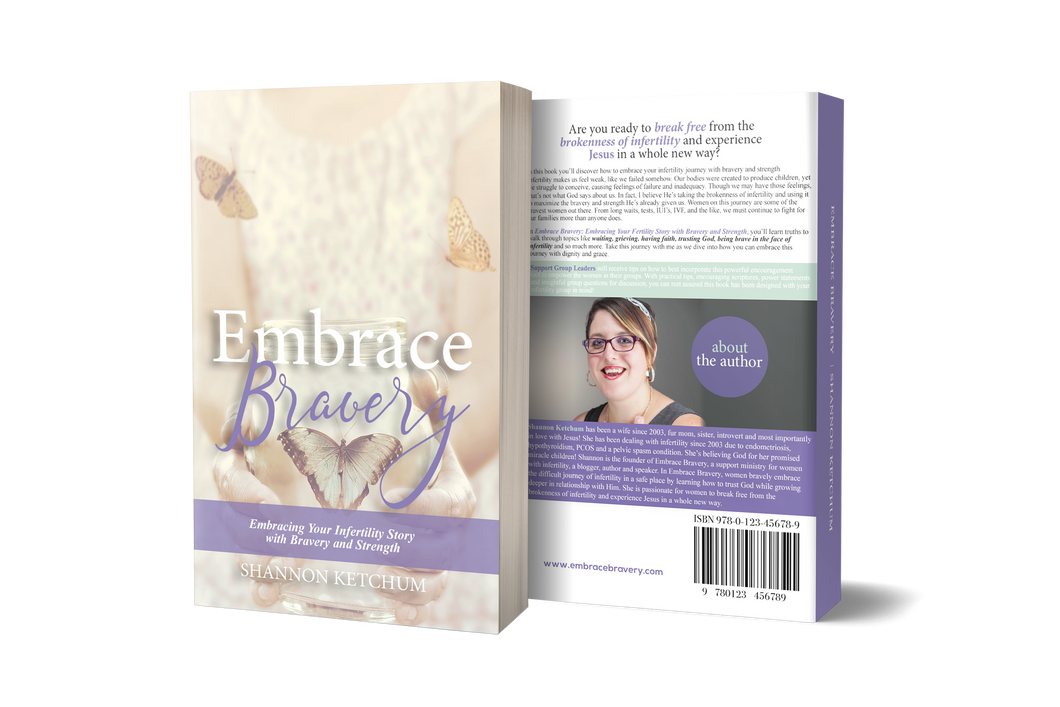 Embrace Bravery: Embracing Your Infertility Story with Bravery and Strength
