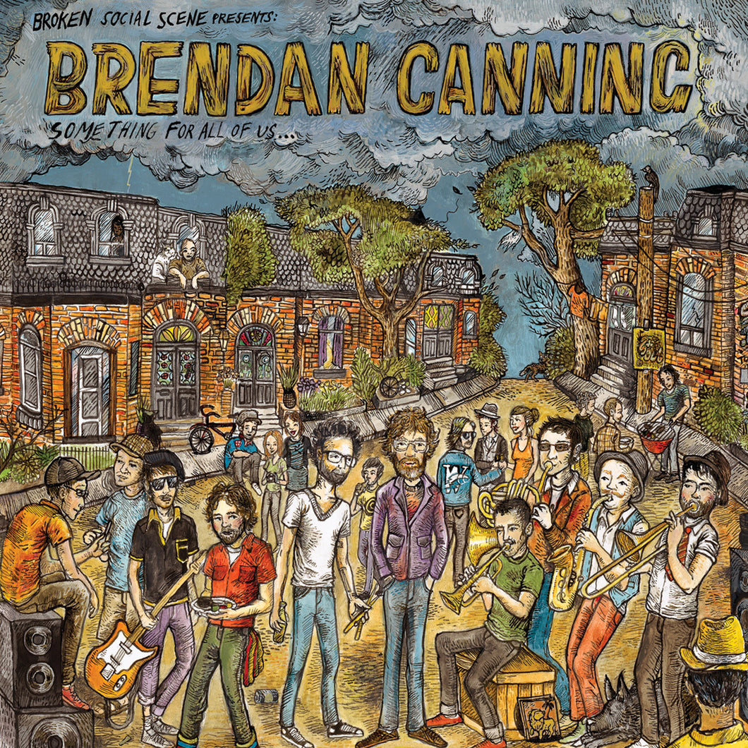 Broken Social Scene Presents Brendan Canning - Something For All Of Us MP3