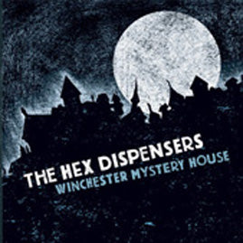 The Hex Dispensers – Winchester Mystery House