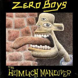 Zero Boys – The Heimlich Maneuver