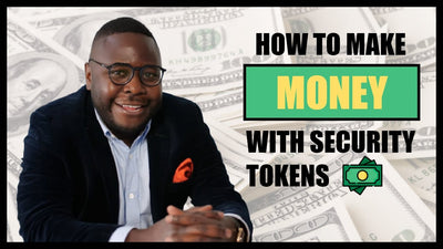 How to Make Money With Security Tokens and STOs