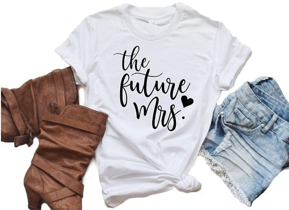 The Future Mrs Letter Print Fashion T-Shirt