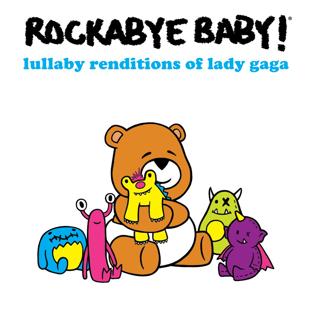 Rockabye Baby! Lullaby Renditions of Lady Gaga