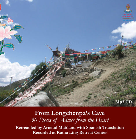 Longchenpa's 30 Pieces of Advice from the Heart - Dharma Publishing