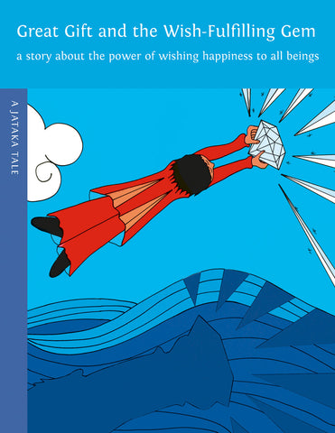 Great Gift and the Wish-Fulfilling Gem - Dharma Publishing