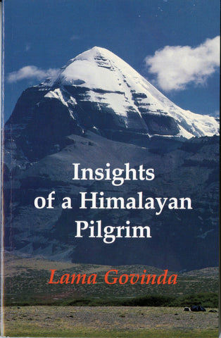 Insights of a Himalayan Pilgrim - Dharma Publishing