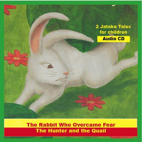 Jataka Tales - Rabbit Who Overcame Fear/The Hunter & the Quail - Dharma Publishing