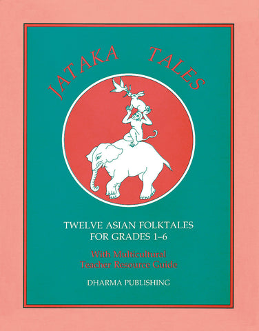 Jataka Teacher Guide - Dharma Publishing