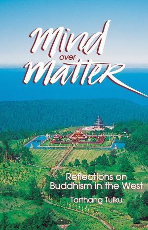 Mind Over Matter - Dharma Publishing