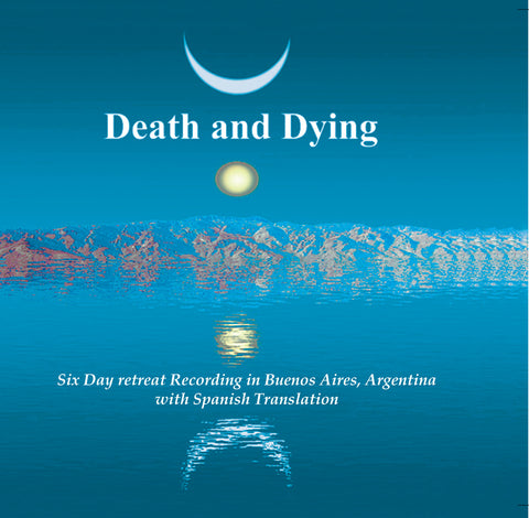Death and Dying Retreat - Buenos Aires - Dharma Publishing