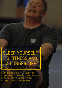 Sleep Yourself to Fitness and a Longer Life