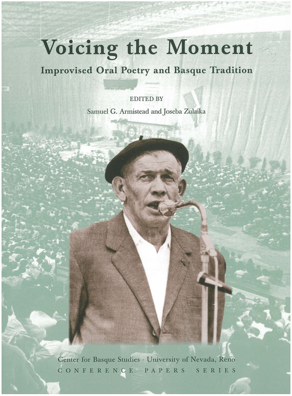 Voicing the Moment: Improvised Oral Poetry and Basque Tradition (Paperback)