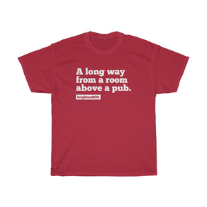 Long way from a room above a pub BrightonSEO White - Unisex Heavy Cotton Tee