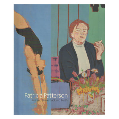 Patricia Patterson: Here and There, Back and Forth