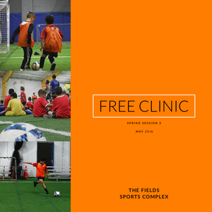 Spring Session 2 FREE CLINIC