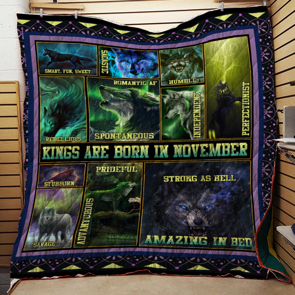 KINGS ARE BORN IN NOVEMBER  WOLF QUILT