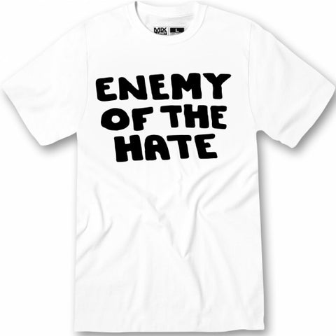 Enemy Of The Hate - swagger4you