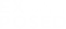 Exposed With John E Marriott