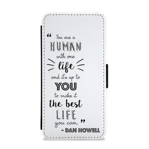 You Are A Human With One Life - Dan and Phil Quote Flip / Wallet Phone Case - Fun Cases