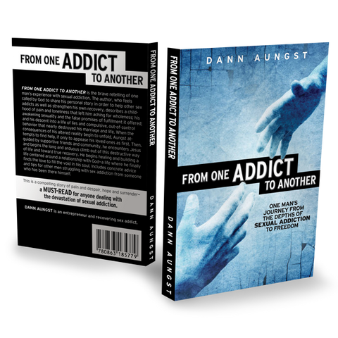From one Addict to Another -  176 pgs - author Dann Aungst (b)
