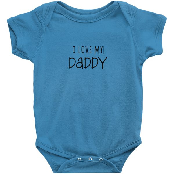 I Love My Daddy Onesie | Short Sleeve Rib | 16 Colors | Unisex - Baby Pea Clothing Fashion for Babies & Kids of all ages
