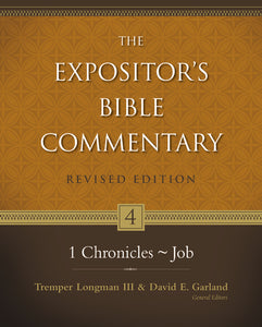 1 Chronicles–Job by Tremper Longman III, David E. Garland, Frederick Mabie, Edwin Yamauchi, Elaine A. Phillips, and Elmer B. Smick