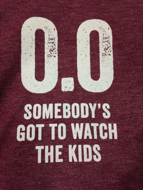0.0 Somebody's Got to Watch the Kids - White Ink