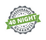 40 Night Reassurance Guarantee