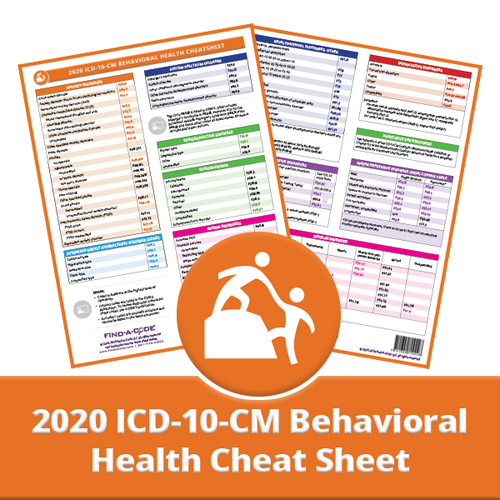 Behavioral Health ICD-10-CM Cheat Sheet for 2020