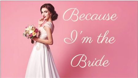 The Because I'm the Bride Podcast: Introduction