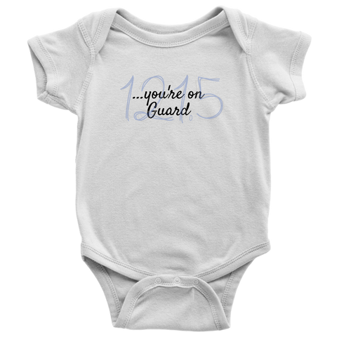 """You're on Guard"" - Infant/Youth Bodysuits and T-Shirts"