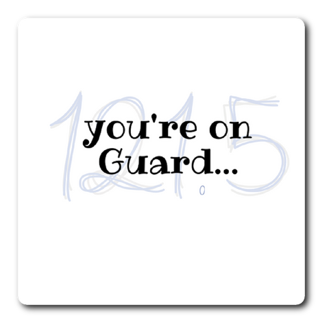 "Sticker | ""you're on Guard"" sticker"