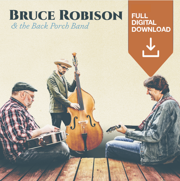 """Bruce Robison & the Back Porch Band"" - Digital Download"
