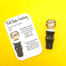 Load image into Gallery viewer, Ruth Bader Ginsburg Strong Woman Peg Doll