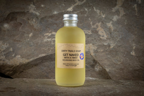 Body Oil - Get Naked with a Twist - Dirty Trails Soap