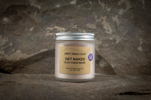 Clay Face Mask - Get Naked - Dirty Trails Soap