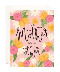 Mother Like No Other Greeting Card