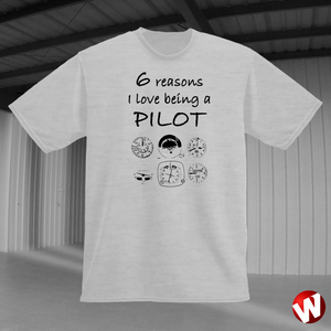 6 Reasons I Love Being a Pilot (black ink, ash t-shirt). Windtee aviation t-shirts and custom graphics.