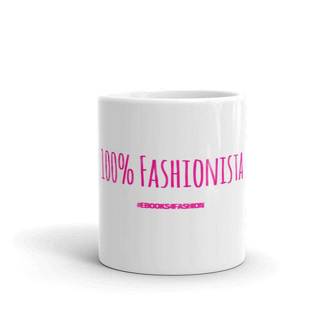 100% Fashionista Mug - Maiden-Art.com