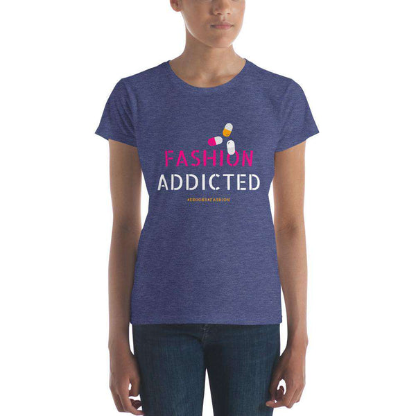 Fashion Addicted Women's short sleeve t-shirt - Maiden-Art.com