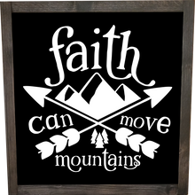 Load image into Gallery viewer, Faith can move mountains