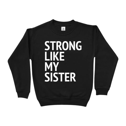 Lux & Black Exclusive Strong Sister Sweat