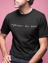 Load image into Gallery viewer, ingénieur du son T-Shirt