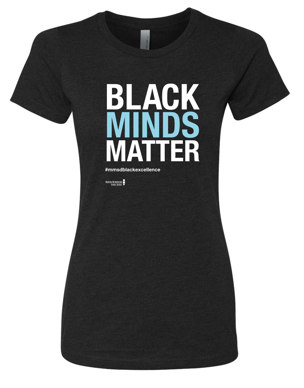 Black Minds Matter, Ladies' Black Fitted Crew Tee