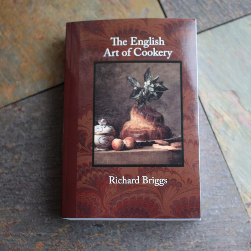 The English Art of Cookery - Richard Briggs, 1788  C-7007