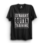HS- STRAIGHT OUTTA TRAINING (BLACK)