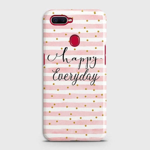 Trendy Happy Everyday Case For Oppo A7